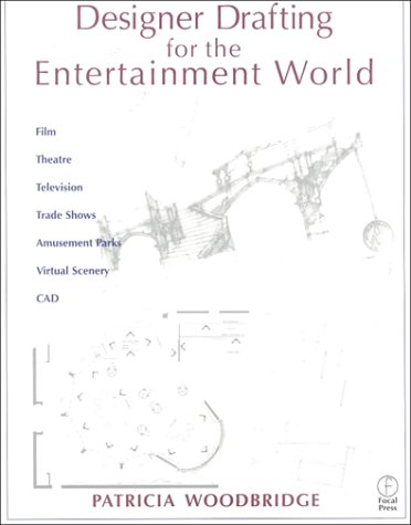 Designer Drafting for the Entertainment World   2000 9780240804248 Front Cover