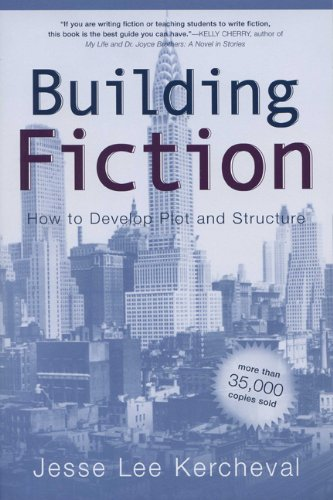 Building Fiction How to Develop Plot and Structure  2003 edition cover