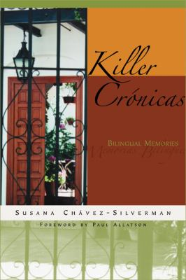 Killer Cronicas Bilingual Memories N/A 9780299202248 Front Cover