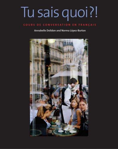 Tu Sais Quoi?! Cours de Conversation en Francais  2012 edition cover