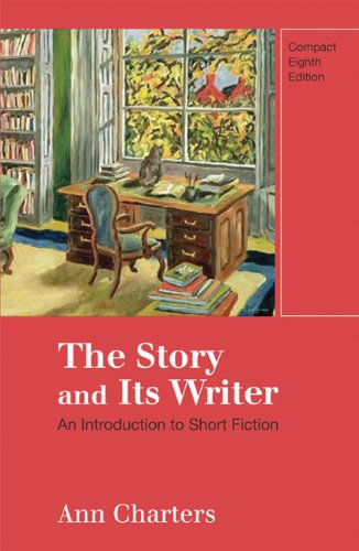 Story and Its Writer Compact An Introduction to Short Fiction 8th 2011 edition cover