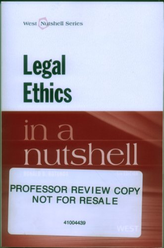 Legal Ethics in a Nutshell  4th 2013 (Revised) edition cover