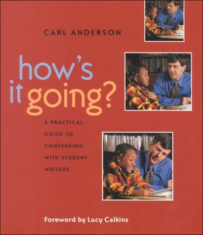 How's It Going? A Practical Guide to Conferring with Student Writers  2000 edition cover