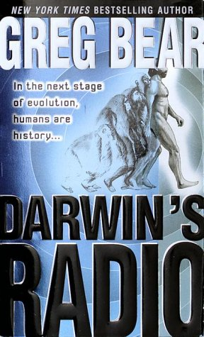 Darwin's Radio In the Next Stage of Evolution, Humans Are History...  1999 edition cover