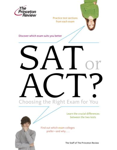 Act or SAT? Choosing the Right Exam for You N/A edition cover