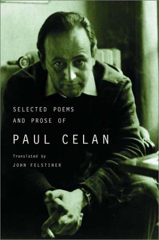 Selected Poems and Prose of Paul Celan   2001 edition cover