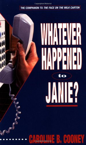 Whatever Happened to Janie?   1993 9780440219248 Front Cover
