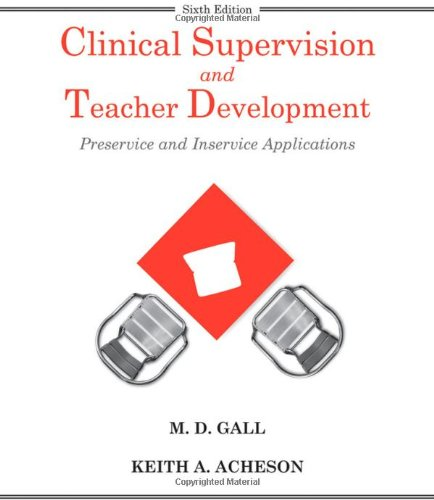 Clinical Supervision and Teacher Development  6th 2011 edition cover