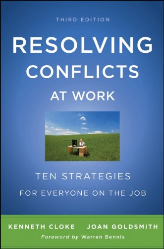 Resolving Conflicts at Work Ten Strategies for Everyone on the Job 3rd 2011 edition cover