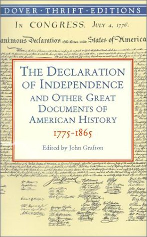 Declaration of Independence And Other Great Documents of American History, 1775-1865  2000 edition cover