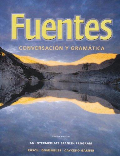 Fuentes Conversaci�n y Gram�tica 4th 2011 9780495909248 Front Cover