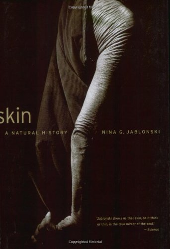 Skin A Natural History  2008 9780520256248 Front Cover