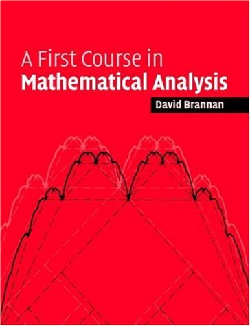 First Course in Mathematical Analysis   2006 (Revised) edition cover