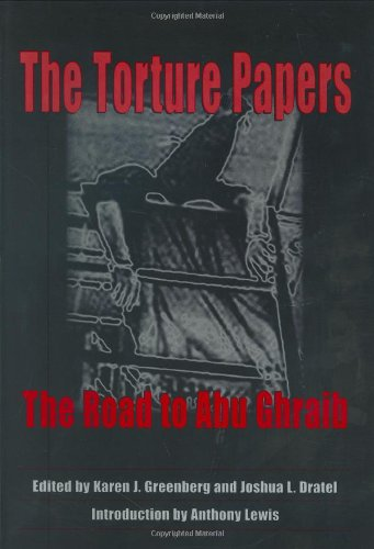Torture Papers The Road to Abu Ghraib  2005 edition cover