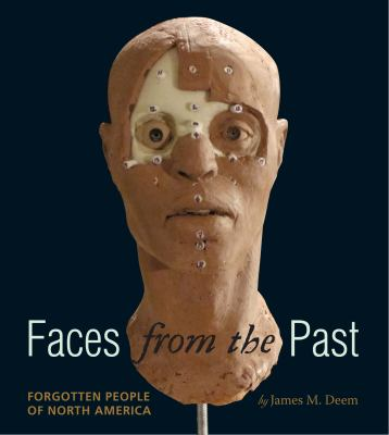 Faces from the Past Forgotten People of North America  2012 9780547370248 Front Cover
