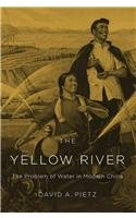 Yellow River The Problem of Water in Modern China  2015 9780674058248 Front Cover