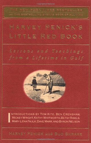Harvey Penick's Little Red Book Lessons and Teachings from a Lifetime in Golf  1992 edition cover