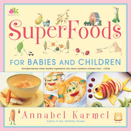 SuperFoods For Babies and Children N/A edition cover