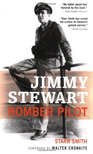 Jimmy Stewart Bomber Pilot  2006 (Revised) edition cover
