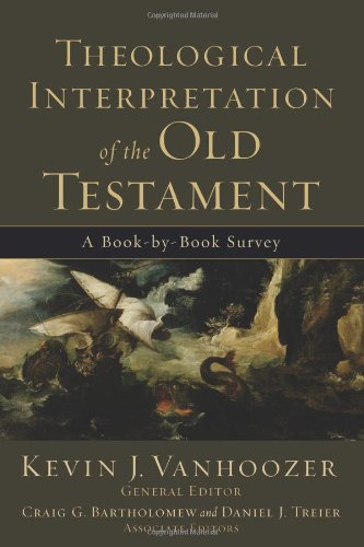 Theological Interpretation of the Old Testament A Book-by-Book Survey  2008 edition cover