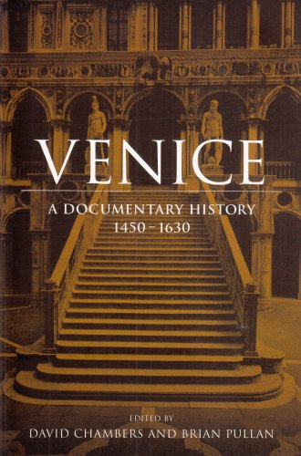Venice A Documentary History, 1450-1630 12th 2001 edition cover