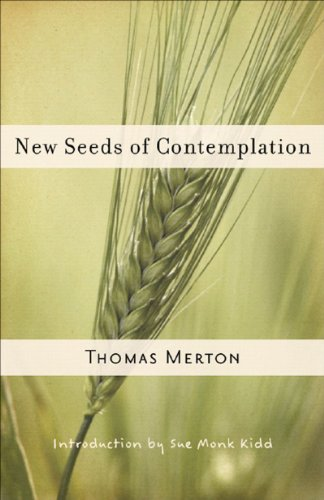 New Seeds of Contemplation   2007 9780811217248 Front Cover