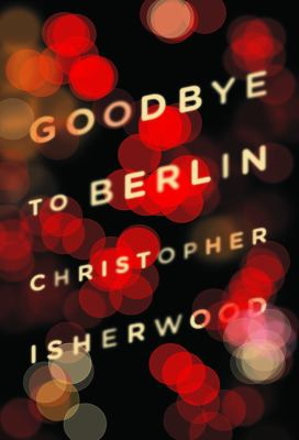 Goodbye to Berlin   2012 edition cover