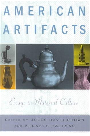 American Artifacts Essays in Material Culture  2000 edition cover