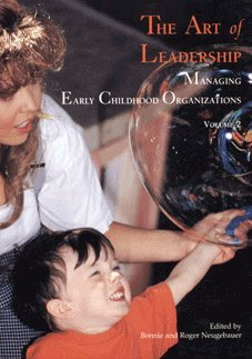 Art of Leadership Managing Early Childhood Organizations  2003 (Revised) edition cover