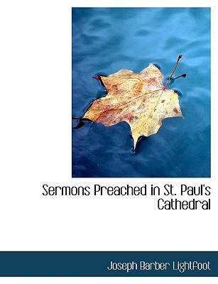 Sermons Preached in St Paul's Cathedral N/A 9781113592248 Front Cover