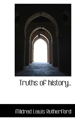 Truths of History  N/A 9781116629248 Front Cover