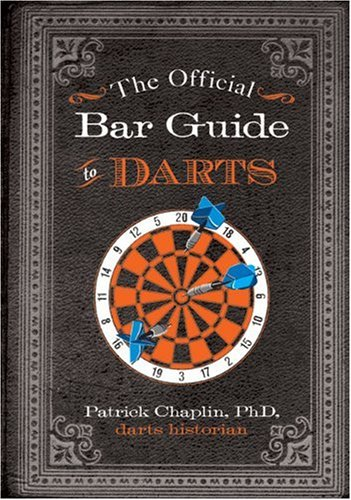 Official Bar Guide to Darts   2010 9781402755248 Front Cover