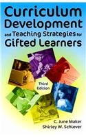 Curriculum Development and Teaching Strategies for Gifted Learners  3rd 2010 edition cover