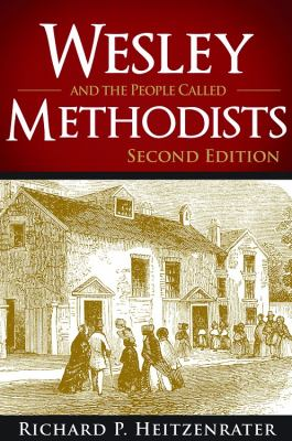 Wesley and the People Called Methodists 2nd Edition  2012 9781426742248 Front Cover