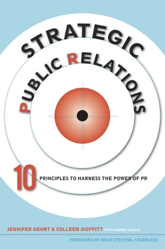 Strategic Public Relations 10 Principles to Harness the Power of PR  2009 edition cover
