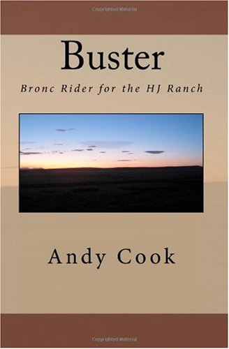 Buster Bronc Rider for the HJ Ranch  2010 edition cover