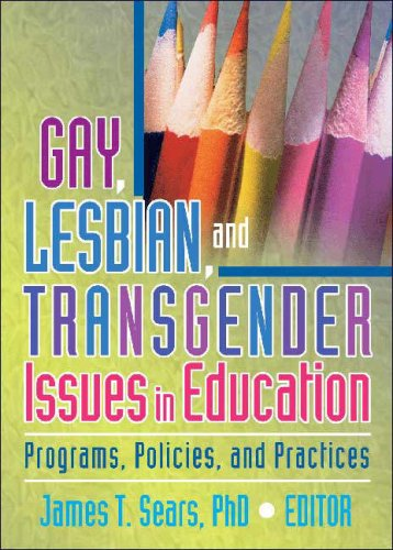 Gay, Lesbian, and Transgender Issues in Education Programs, Policies, and Practices  2005 9781560235248 Front Cover