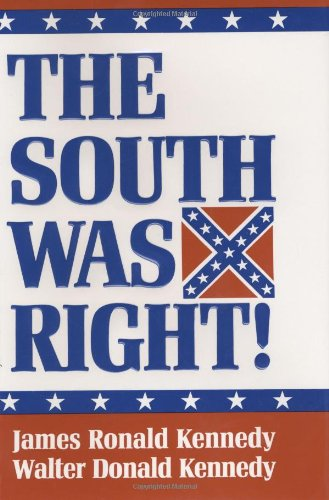 South Was Right!  10th 1994 (Reprint) edition cover