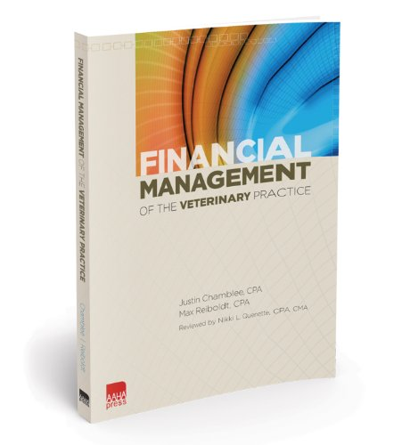 Financial Management of the Veterinary Practice  2010 9781583261248 Front Cover