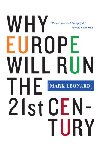 Why Europe Will Run the 21st Century   2005 (Annotated) edition cover