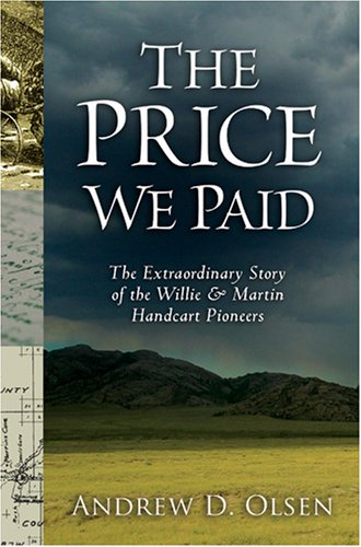 Price We Paid The Extraordinary Story of the Willie and Martin Handcart Pioneers  2006 edition cover
