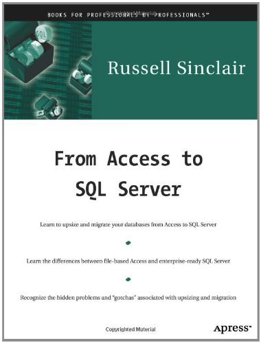 From Access to SQL Server   2000 9781893115248 Front Cover