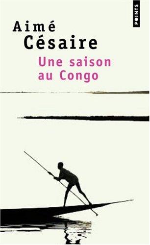 Une Saison Au Congo: 1st 2001 edition cover