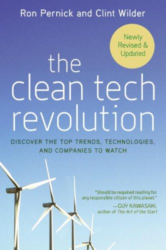 Clean Tech Revolution Discover the Top Trends, Technologies, and Companies to Watch  2008 edition cover