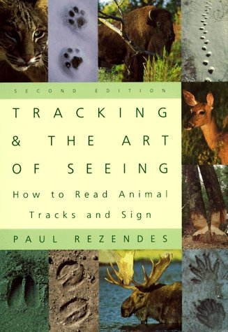 Tracking and the Art of Seeing How to Read Animal Tracks and Sign 2nd 1999 edition cover
