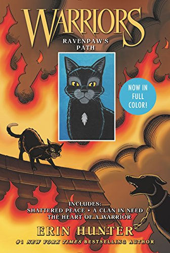 Warriors: Ravenpaw's Path Shattered Peace, a Clan in Need, the Heart of a Warrior  2018 9780062748249 Front Cover