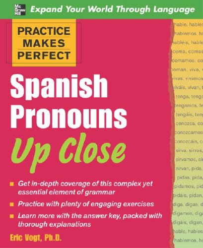 Practice Makes Perfect Spanish Pronouns up Close   2008 edition cover