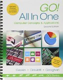 Go! All in One Computer Concepts and Applications and MyITLab with Pearson EText -- Access Card -- for GO! with Office 2013 Package  2015 edition cover