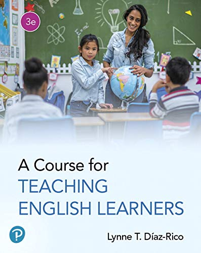 Course for Teaching English Learners  3rd 2020 9780134878249 Front Cover