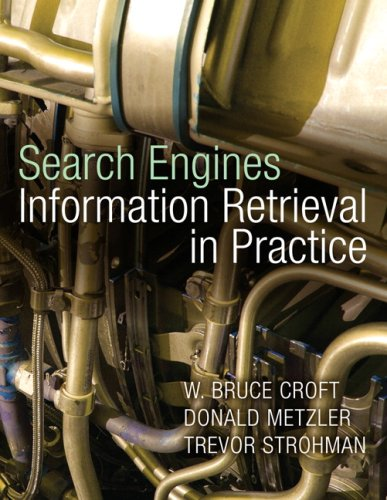 Search Engines Information Retrieval in Practice  2010 edition cover